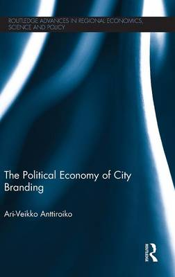 The Political Economy of City Branding