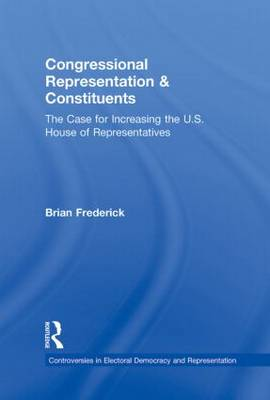 Congressional Representation & Constituents: The Case for Increasing the U.S. House of Representatives