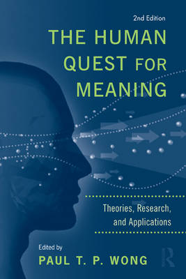 The Human Quest for Meaning: Theories, Research, and Applications