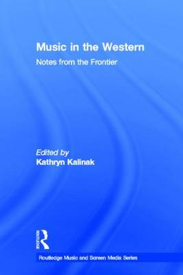 Music in the Western: Notes From the Frontier