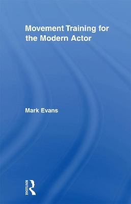 Movement Training for the Modern Actor