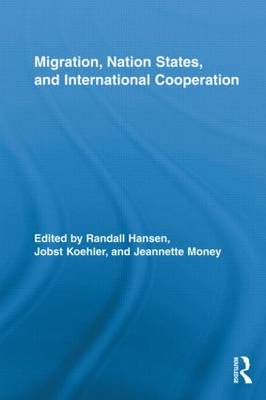 Migration, Nation States, and International Cooperation