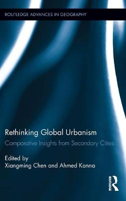 Rethinking Global Urbanism: Comparative Insights from Secondary Cities