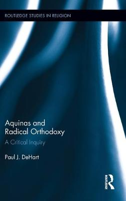 Aquinas and Radical Orthodoxy: A Critical Inquiry