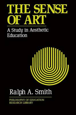 The Sense of Art: Study of Aesthetic Education