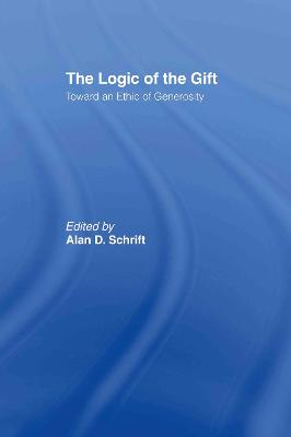 The Logic of the Gift: Toward an Ethic of Generosity