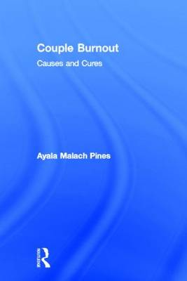 Couple Burnout: Causes and Cures