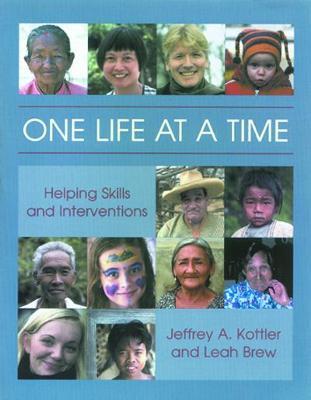One Life at a Time: Helping Skills and Interventions