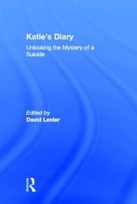 Katie's Diary: Unlocking the Mystery of a Suicide