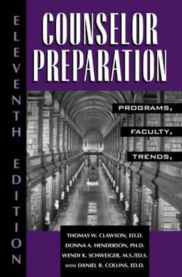 Counselor Preparation: Programs, Faculty, Trends