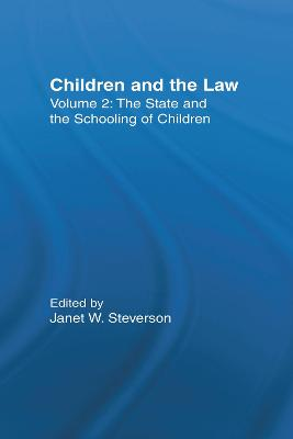 The State and the Schooling of Children: Children and the Law