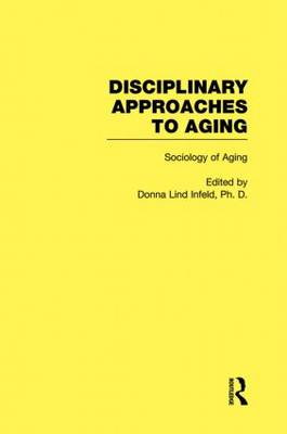 Sociology of Aging: Disciplinary Approaches to Aging