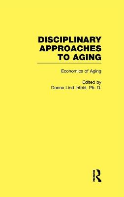 Economics of Aging: Disciplinary Approaches to Aging
