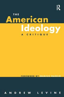 The American Ideology: A Critique