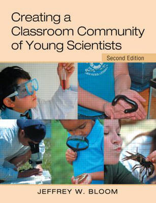 Creating a Classroom Community of Young Scientists