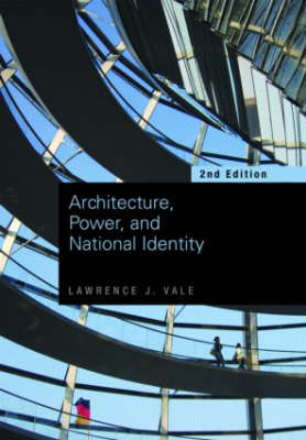 Architecture, Power and National Identity