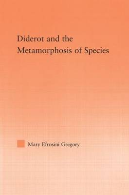 Diderot and the Metamorphosis of Species