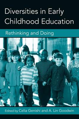 Diversities in Early Childhood Education: Rethinking and Doing