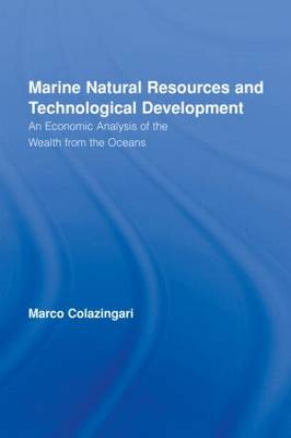 Marine Natural Resources and Technological Development: An Economic Analysis of the Wealth from the Oceans