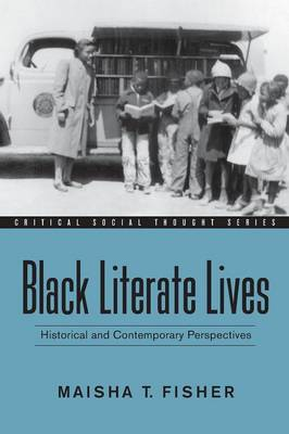 Black Literate Lives: Historical and Contemporary Perspectives