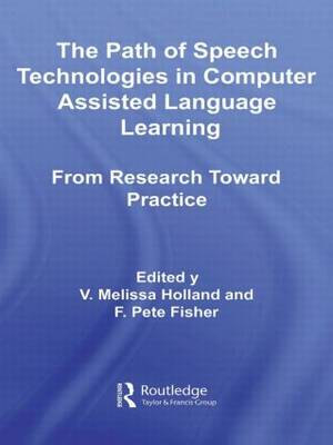 The Path of Speech Technologies in Computer-assisted Language Learning: From Research Toward Practice