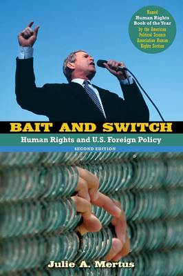 Bait and Switch: Human Rights and U.S. Foreign Policy