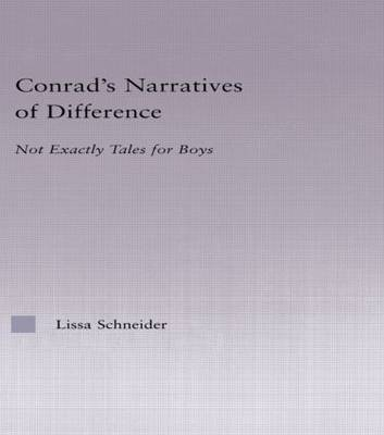 Conrad's Narratives of Difference: Not Exactly Tales for Boys