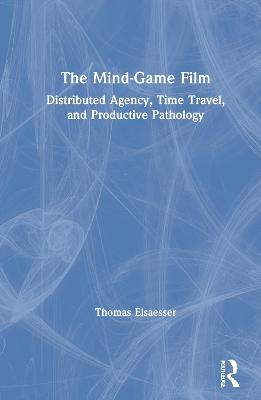 Melodrama, Trauma, Mind-games: Affect and Memory in Contemporary American Cinema