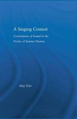 A Singing Contest: Conventions of Sound in the Poetry of Seamus Heaney
