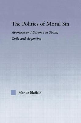 The Politics of Moral Sin