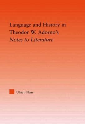 Language and History in Adorno's Notes to Literature