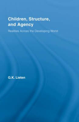 Children, Structure and Agency: Realities Across the Developing World
