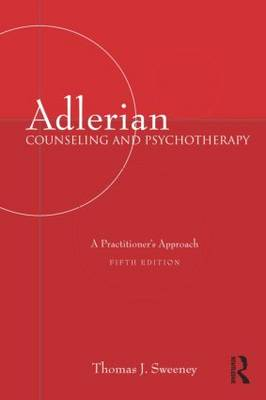 Adlerian Counseling and Psychotherapy: A Practitioner's Approach, Fifth Edition