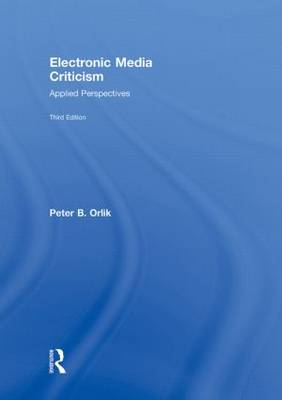 Electronic Media Criticism: Applied Perspectives