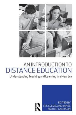 An Introduction to Distance Education: Understanding Teaching and Learning in a New Era