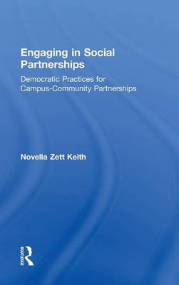 Engaging in Social Partnerships: Democratic Practices for Campus-Community Partnerships