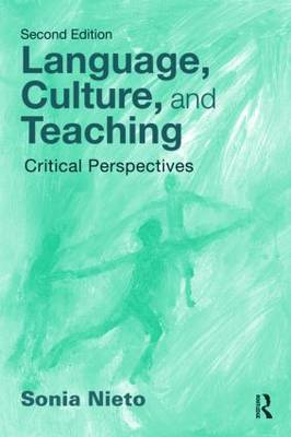 Language, Culture, and Teaching: Critical Perspectives