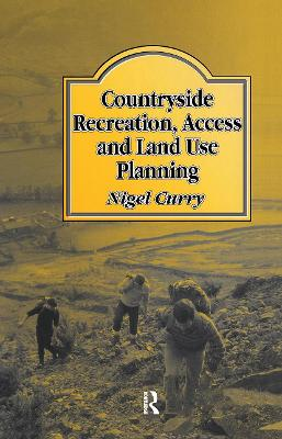 Countryside Recreation, Access and Land Use Planning