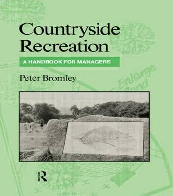 Countryside Recreation: A handbook for managers