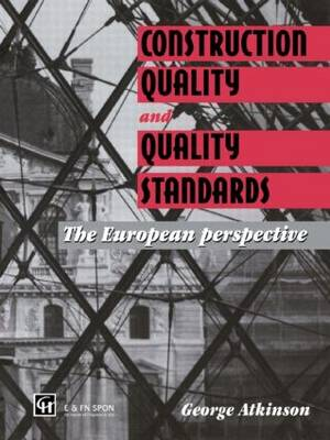 Construction Quality and Quality Standards: The European perspective