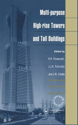 """Multi-purpose High-rise Towers and Tall Buildings: Proceedings of the Third International Conference """"Conquest of Vertical Space in the 21st Century"""" Organised by the Concrete Society, London, 7-10 October 1997"""
