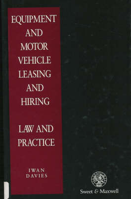 Equipment and Motor Vehicle Leasing and Hiring Law and Practice
