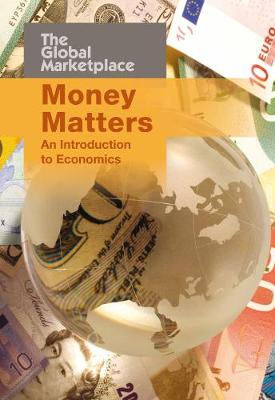 Money Matters: An Introduction to Economics
