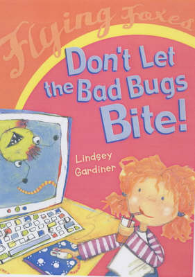 Don't Let the Bad Bugs Bite