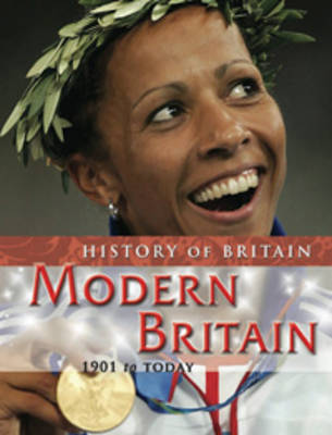 Modern Britain 1901 to the present