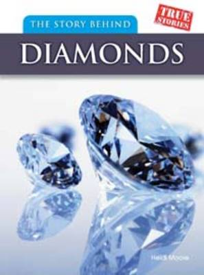 The Story Behind Diamonds