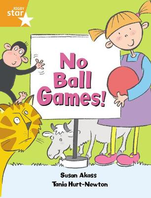 Rigby Star Guided: No Ball Games Orange LEvel Pupil Book (Single)