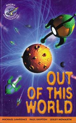 Navigator Fiction Yr 4/P5: Out Of This World