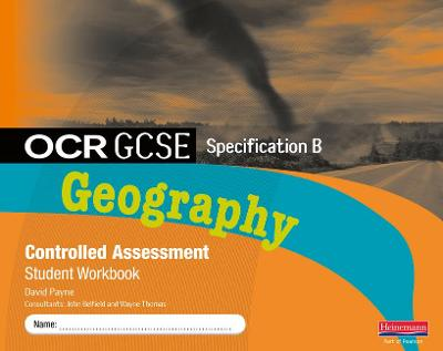 OCR GCSE Geography B Controlled Assessment Student Workbook