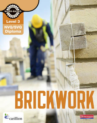 Level 3 NVQ/SVQ Diploma Brickwork Candidate Handbook 3rd Edition
